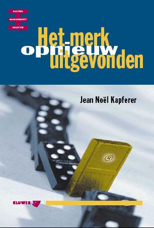 Kapferer - Het merk opnieuw uitgevonden (cover)